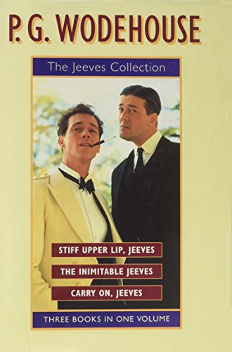 """9781851522361: The Jeeves Collection: """"Stiff Upper Lip, Jeeves"""", """"Inimitable Jeeves"""", """"Carry on, Jeeves"""""""