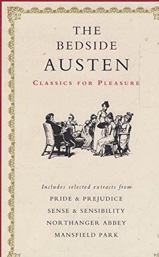 9781851523580: The Bedside Jane Austen (Classics for Pleasure)