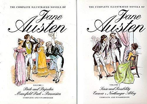The Complete Illustrated Novels of Jane Austen, Volume 1: Pride and Prejudice, Mansfield Park, Persuasion