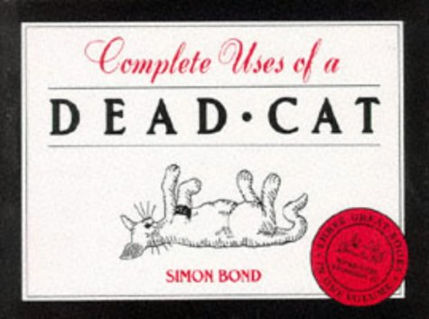 """Complete Uses of a Dead Cat: """"101 Uses of a Dead Cat"""", """"101 More Uses of a Dead Cat&..."""
