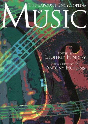 9781851524365: The Larousse Encyclopaedia of Music