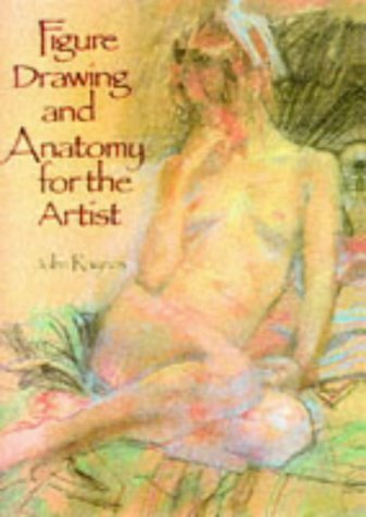 9781851524617: Figure Drawing and Anatomy for the Artist