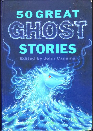 9781851524938: 50 Great Ghost Stories