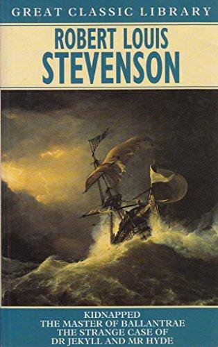 Kidnapped; The master of Ballantrae; The Strange: Stevenson, Robert Louis