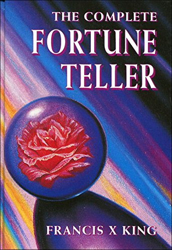 THE COMPLETE FORTUNE TELLER: FRANCIS X. KING