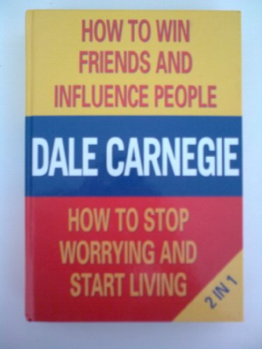 9781851525768: How to Win Friends and Influence People & How to stop worrying and start living