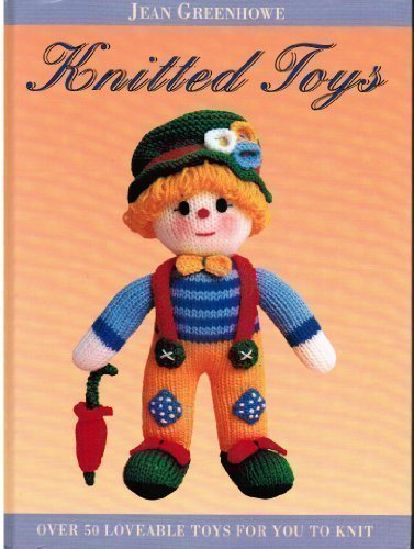 Knitted Toys 9781851525966 A collection of patterns for knitting toys.