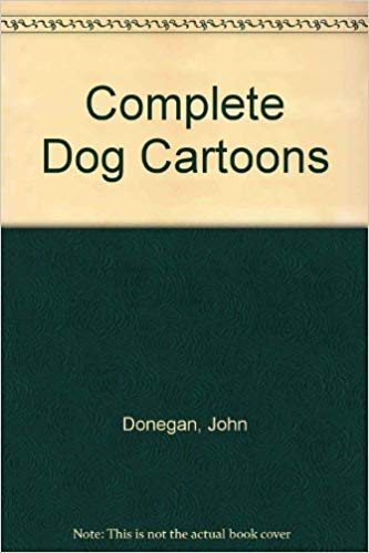 9781851526567: Complete Dog Cartoons