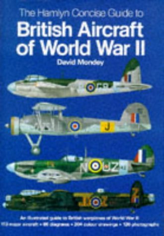 9781851526680: British Aircraft of World War Two