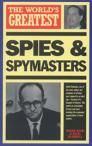 9781851528714: The World's Greatest Spies and Spymasters