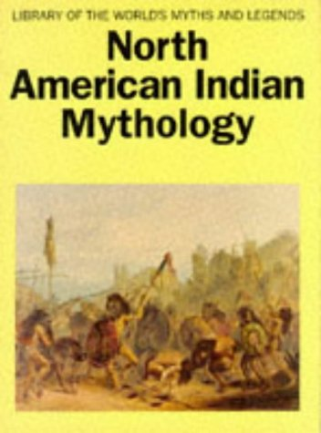 9781851529278: North American Indian Mythology