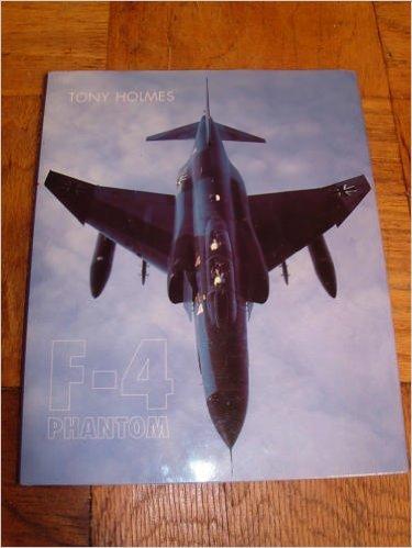 F-4 Phantom II: Holmes, Tony