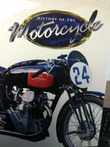 The History of the Motorcycle (1851529438) by Don Morley
