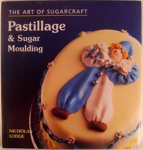9781851529629: Pastillage and Sugar Moulding