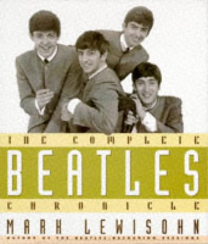 """9781851529759: The Complete """"Beatles"""" Chronicle"""