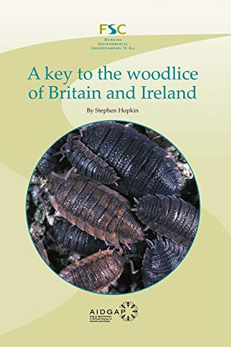 A Key to the Woodlice of Britain: Hopkin, Stephen P.