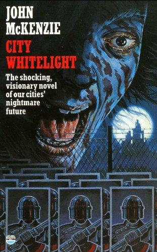 City Whitelight: John MacKenzie