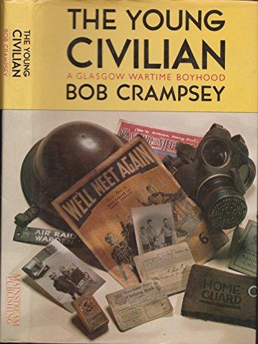 9781851580767: Young Civilian: A Glasgow Wartime Boyhood