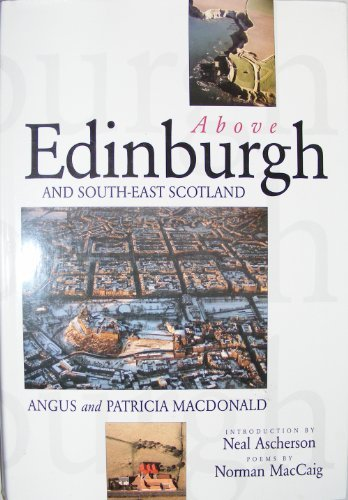 Above Edinburgh and South-East Scotland: MacDonald, Angus, MacDonald,