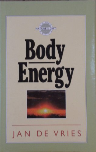 9781851582624: Body Energy (Nature's gift)