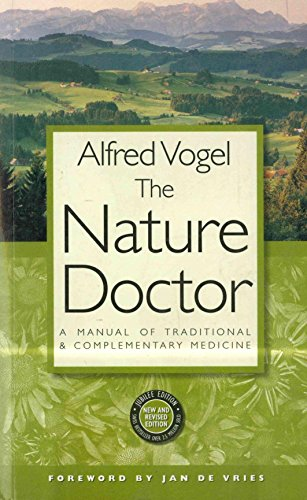 9781851582747: The Nature Doctor: A Manual of Traditional and Complementary Medicine