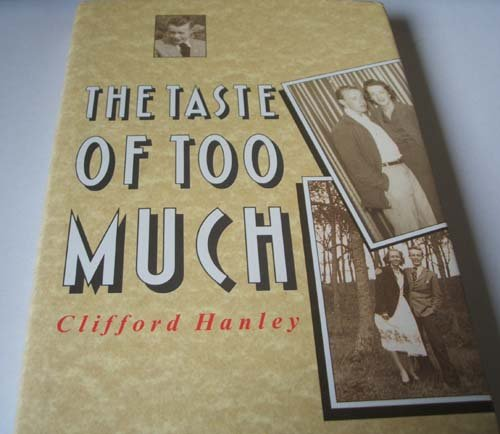 The Taste of Too Much (1851582754) by Clifford Hanley