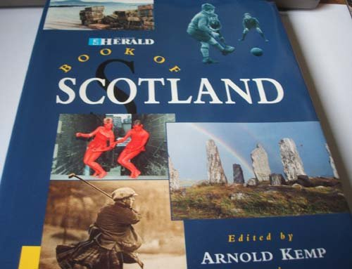 "Glasgow Herald"" Book of Scotland: Arnold Kemp, Harry"