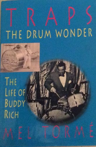 9781851583935: Traps, the Drum Wonder: Life of Buddy Rich