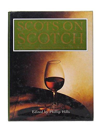 Scots on Scotch: The Scotch Malt Whisky: George Rosie, Trevor