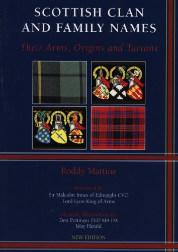 Scottish Clan & Family Names: Their Arms,: Roddy Martine