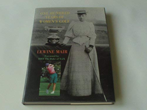 9781851584277: One Hundred Years of Women's Golf