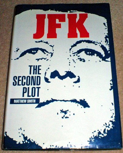 9781851584727: JFK: The Second Plot