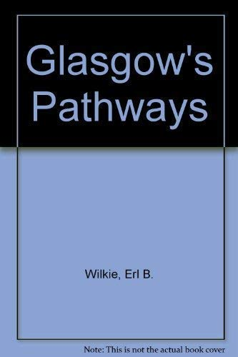 9781851585229: Glasgow's Pathways