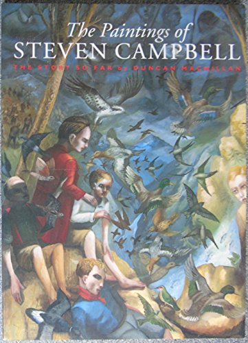 The Paintings of Stephen Campbell: The Story So Far: Duncan McMillan