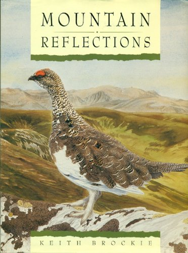 Mountain Reflections: Keith Brockie
