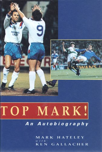 9781851585939: Top Mark!: An Autobiography
