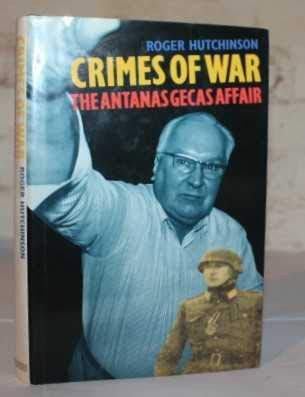 9781851586127: Crimes of War: The Antanas Gecas Affair