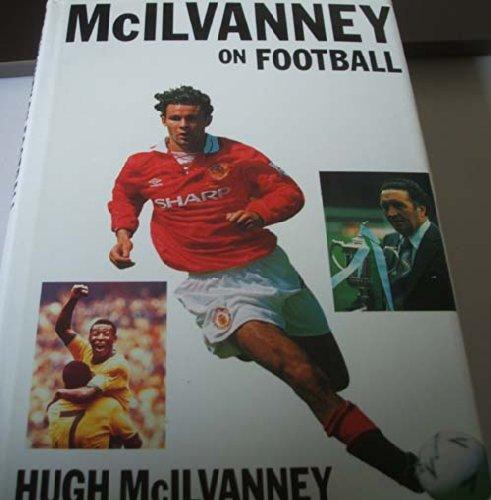 9781851586615: McIlvanney on Football