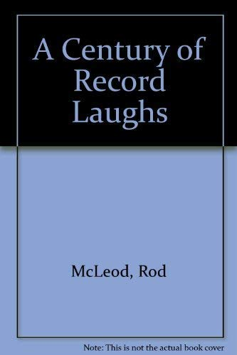 A Century of Record Laughs: Rod McLeod