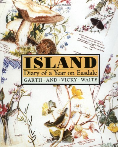 Island: Diary of a Year on Easdale: Waite, Vicky