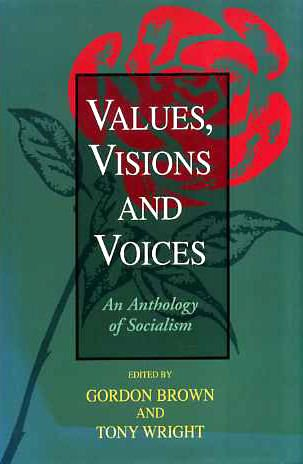 9781851587315: Values, Visions and Voices: An Anthology of Socialism