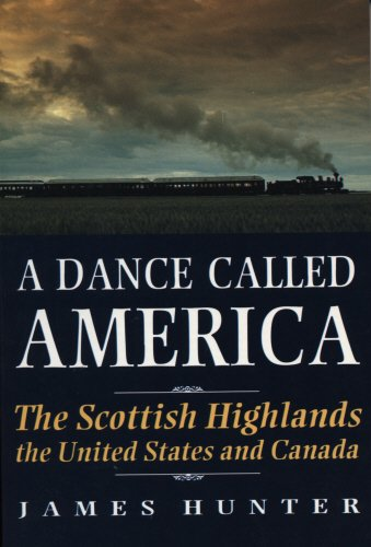 A Dance Called America: The Scottish Highlands, th
