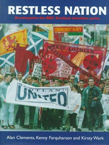9781851588848: Restless Nation: Accompanies the Bbc Scotland Television Series