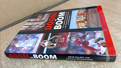 9781851589029: From Doom to Boom: The Most Dramatic Decade in the Life of Middlesbrough Fc