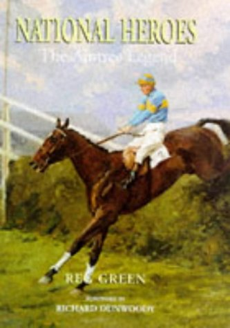 National Heroes: The Aintree Legend: Green, Reg