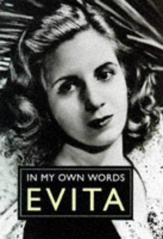 9781851589449: Evita: In My Own Words