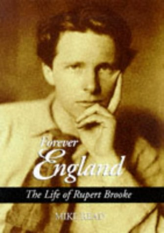 9781851589951: Forever England: The Life of Rupert Brooke