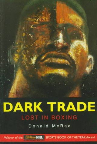 9781851589999: Dark Trade: Lost in Boxing