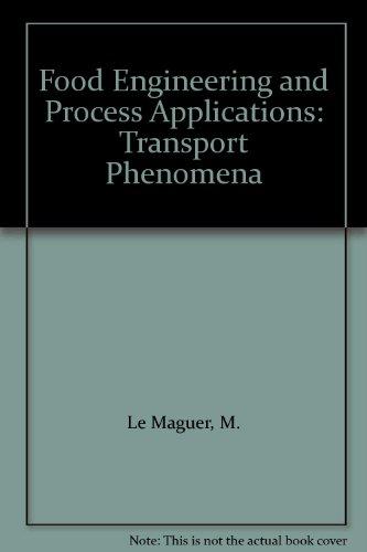 Food Engineering and Process Applications: Transport Phenomena
