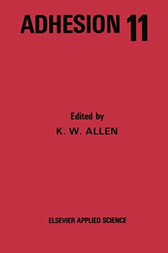 Adhesion: v. 11: K.W. Allen (Editor)